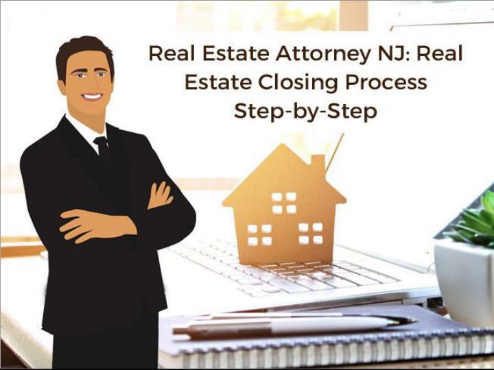 real estate attorney nj real estate closing process step by step n.
