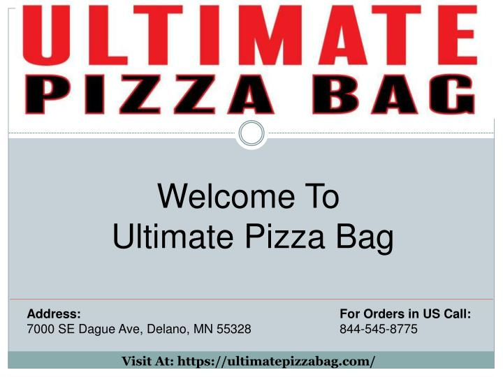 welcome to ultimate pizza bag n.