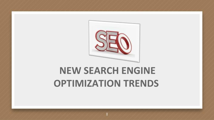 new search engine optimization trends n.