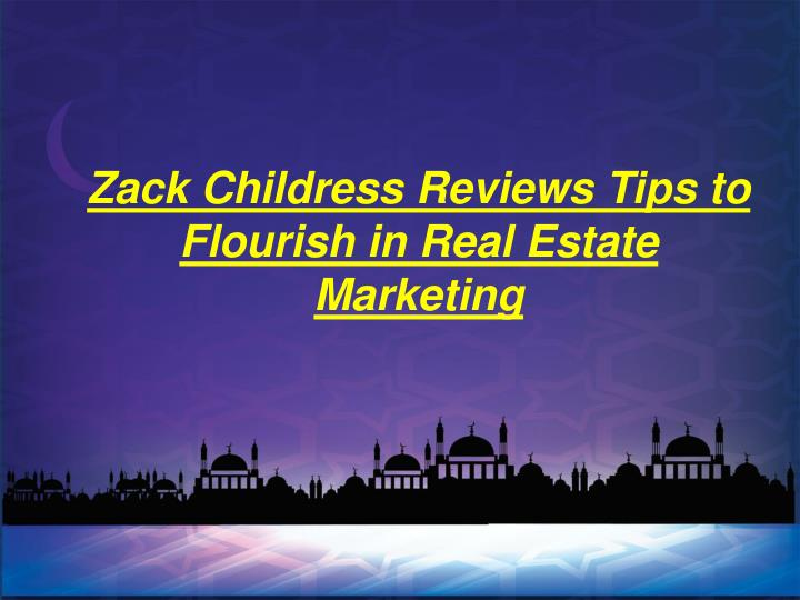 zack childress reviews tips to flourish in real n.