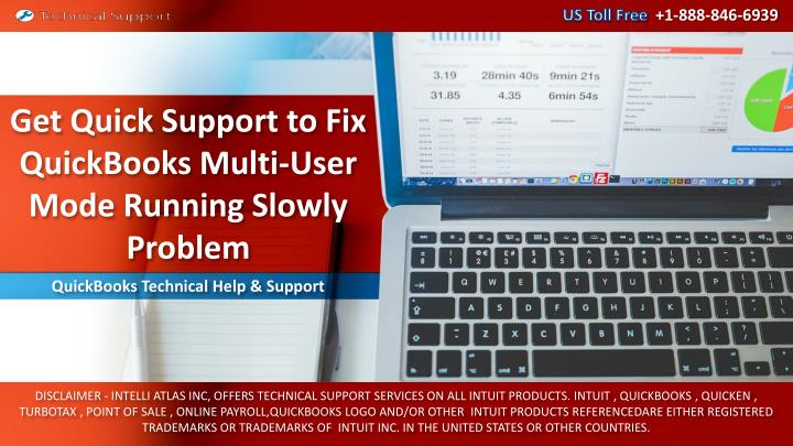get quick support to fix quickbooks multi user mode running slowly problem n.