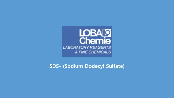 sds sodium dodecyl sulfate n.