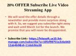 20 offer subscribe live video streaming app