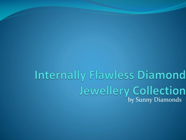internally flawless diamond jewellery collection n.
