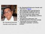 mr shankarlal keshrani is founder and chairman