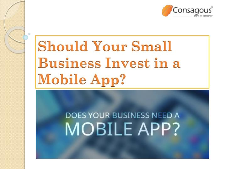 should your small business invest in a mobile app n.