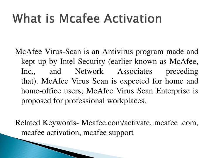 Mcafee Virus Scan Is An Antivirus Program Made And