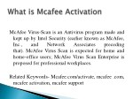 mcafee virus scan is an antivirus program made