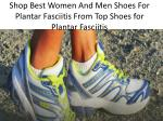 shop best women and men shoes for plantar fasciitis from top shoes for plantar fasciitis