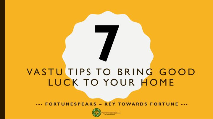 vastu tips to bring good luck to your home n.