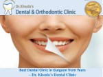 best dental clinic in gurgaon from years