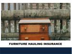 furniture hauling insurance