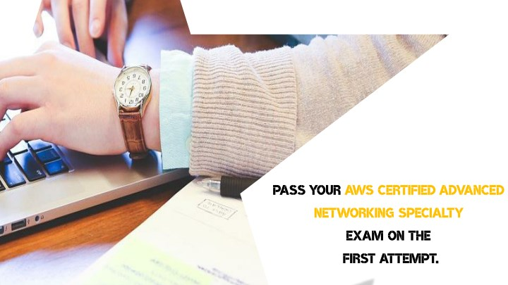 pass your aws certified advanced networking n.