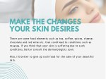 make the changes your skin desires