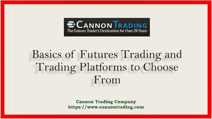 basics of futures trading and trading platforms n.