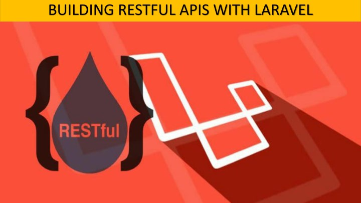 building restful apis with laravel n.