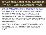 sky air ambulance from bagdogra to delhi with