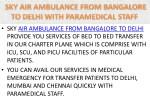 sky air ambulance from bangalore to delhi provide