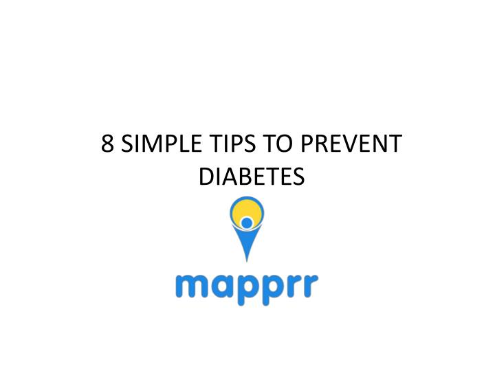 8 simple tips to prevent diabetes n.