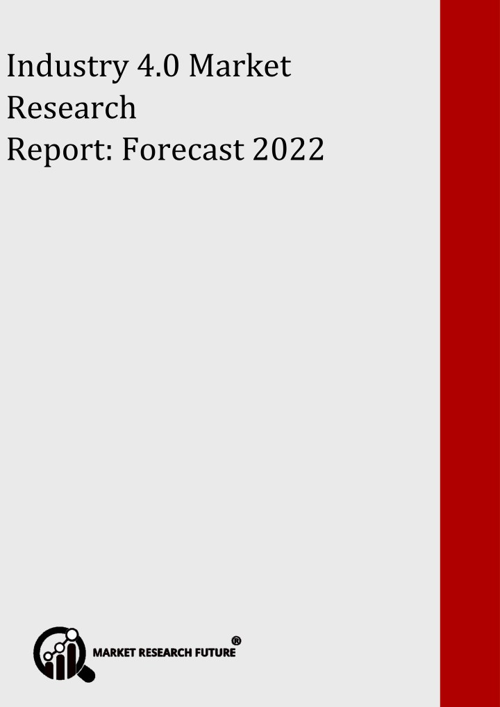 industry 4 0 market research report forecast 2022 n.