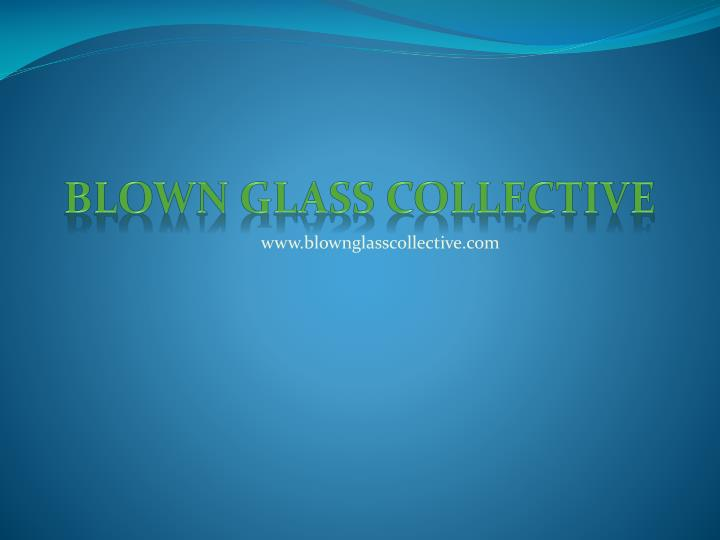 blown glass collective n.