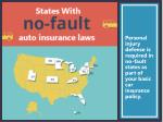 personal injury defense is required in no fault states as part of your basic car insurance policy