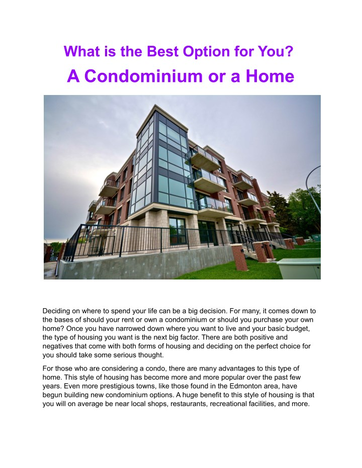 what is the best option for you a condominium n.