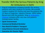 transfer shift the serious patients by king air ambulance in delhi