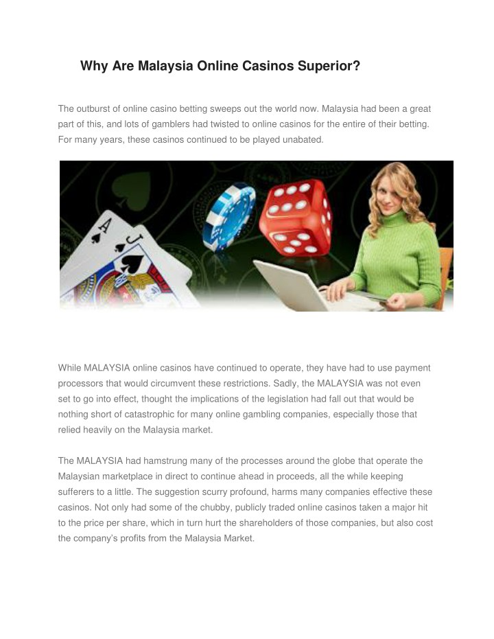 why are malaysia online casinos superior n.