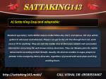 a satta king easy and adaptable