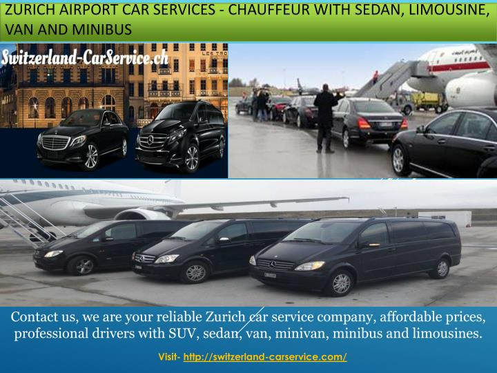 zurich airport car services chauffeur with sedan limousine van and minibus n.