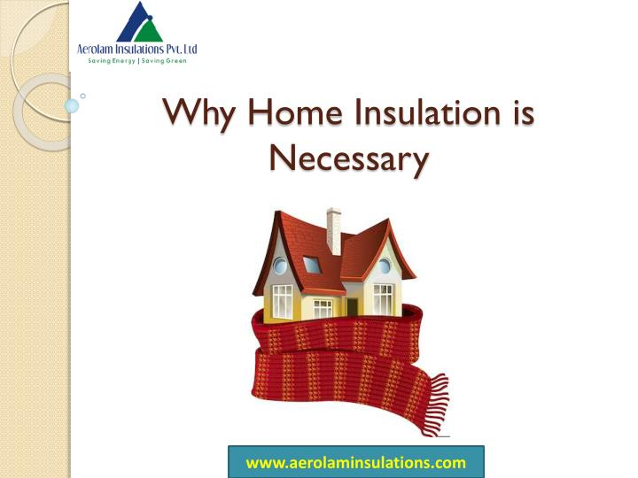 why home insulation is necessary n.