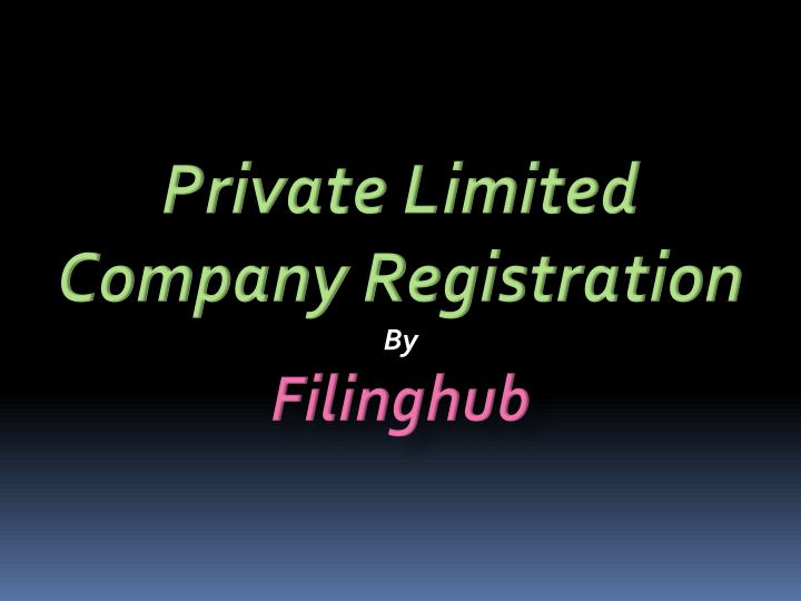 private limited company registration by filinghub n.