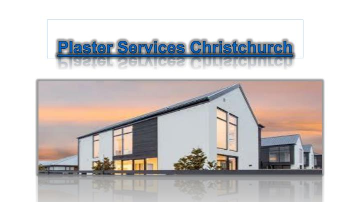 plaster services christchurch n.