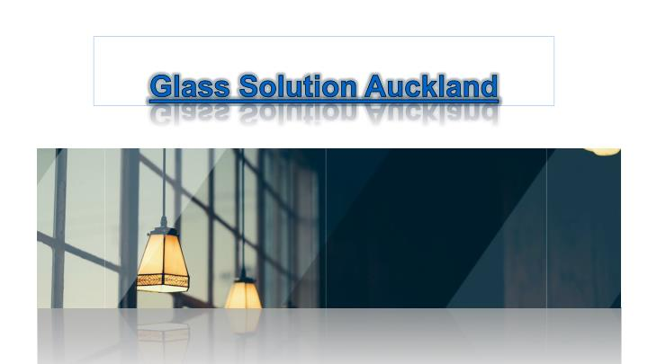 glass solution auckland n.