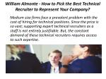 william almonte how to pick the best technical recruiter to represent your company 1