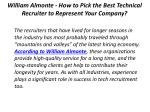 william almonte how to pick the best technical recruiter to represent your company 3