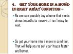 4 get your home in a move in right away condition