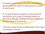 a holding company generally does not produce
