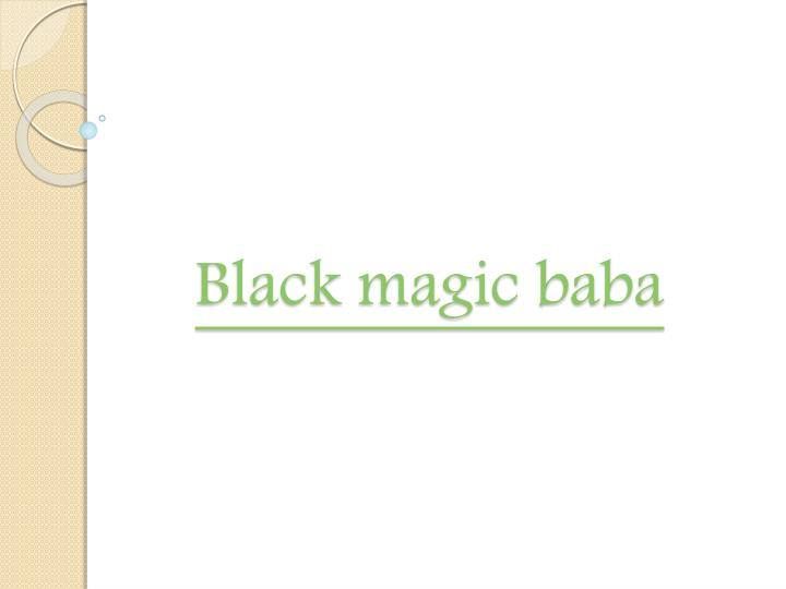 black magic baba n.