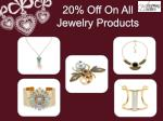 20 off on all jewelry products
