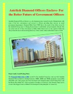 antriksh diamond officers enclave for the better
