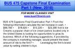 bus 475 capstone final examination part 1 new 2018