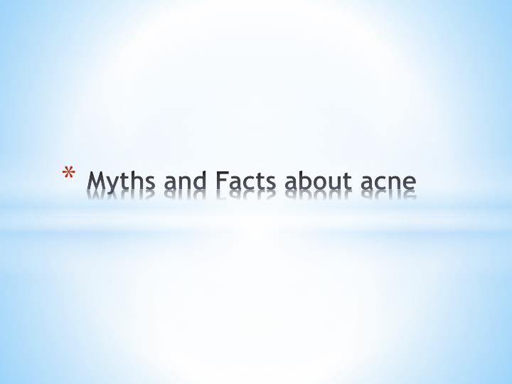 myths and facts about acne n.