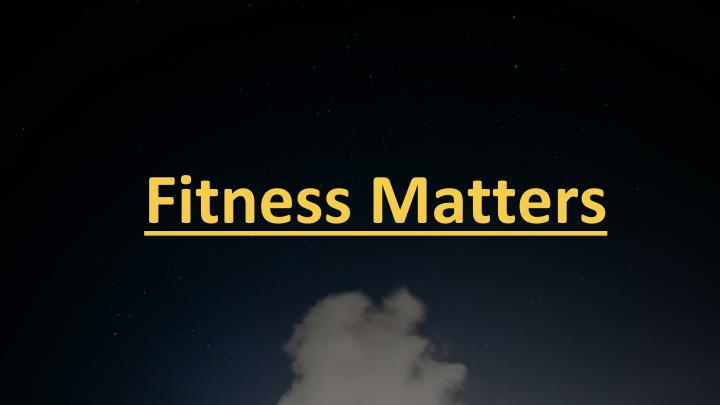 fitness matters n.