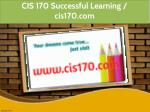 cis 170 successful learning cis170 com