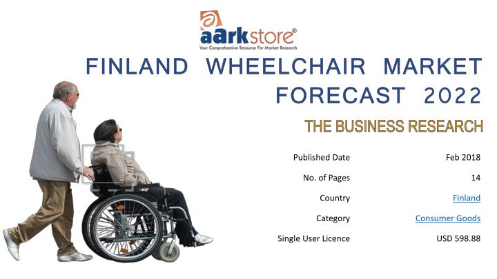 finland wheelchair market forecast 2022 n.