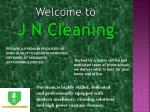 welcome to j n cleaning