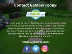 contact gomow today