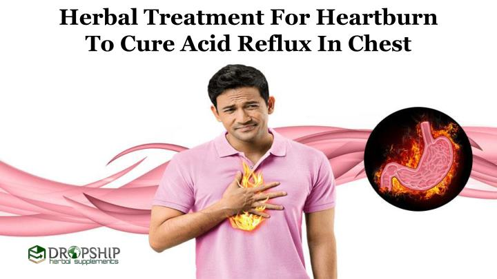 herbal treatment for heartburn to cure acid n.